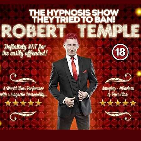 Robert Temple: The Hypnotist – Live & Outrageous Image